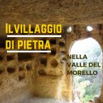 il villaggio di pietra