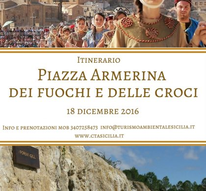 """(Italiano) 18 Dicembre – Piazza Armerina – """"Dei Fuochi e delle Croci"""" itinerario"""