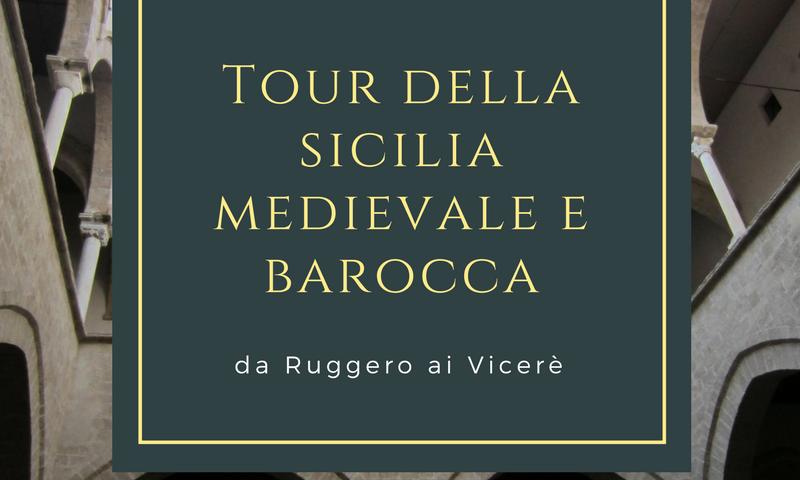 Tour della sicilia medievale e barocca